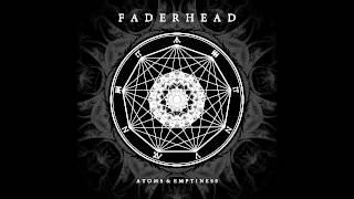 Faderhead - Every Hour Kills (Official / with Lyrics)
