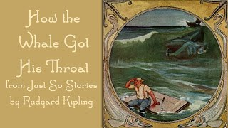 How The Whale Got His Throat Just So Stories FreeSchool Storytime For Kids
