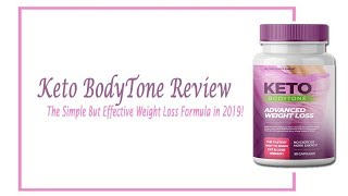 Keto BodyTone Review | Advanced Weight Loss | Dream Body Weight Loss