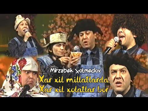 """Mirzabek Xolmedov - """"Xar Xil Millatlarda Xar Xil Holatlar Bor"""" (Mirzo Teatr)"""