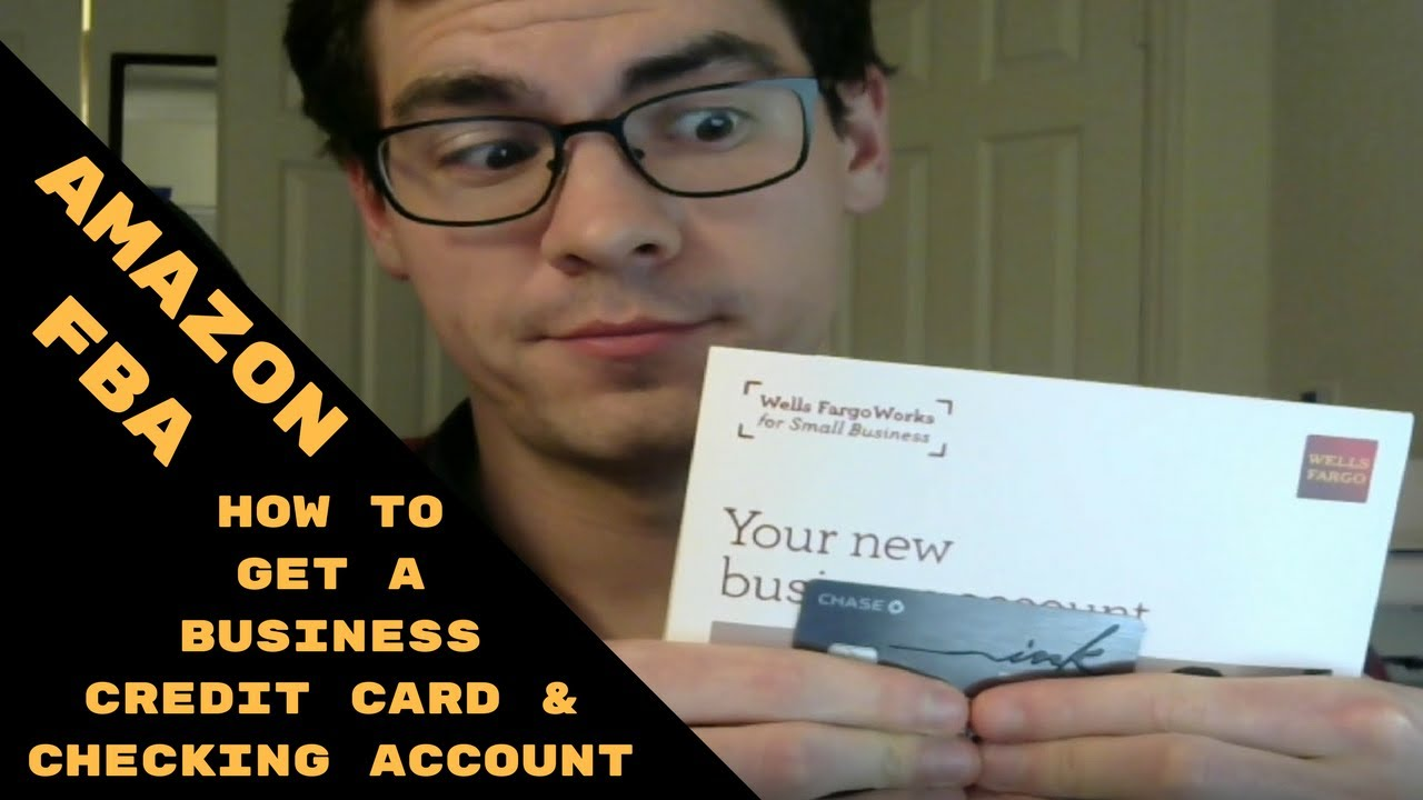 Amazon FBA Step 2: Business Credit Card and Business Checking ...