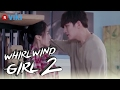 Whirlwind Girl 2 Ji Chang Wook s Confession