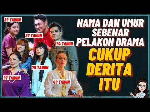 Nama Dan Umur Sebenar Pelakon Utama Drama Cukup Derita Itu