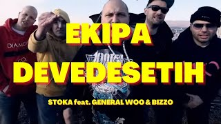 Stoka feat. General Woo & Bizzo - EKIPA 90-ih [OFFICIAL VIDEO HD]