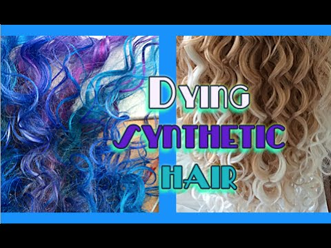 Dying synthetic hair experience - YouTube