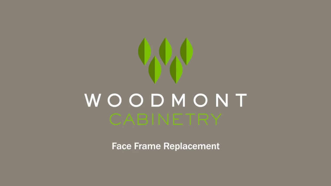 Woodmont Cabinetry  Face Frame Replacement