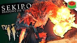 PART 11 - THE DEMON OF HATRED... | Sekiro: Shadows Die Twice
