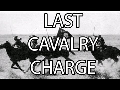 Last Cavalry Charge | Stuff That I Find Interesting