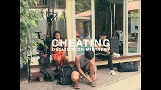 CHEATING: DECISION OR MISTAKE?