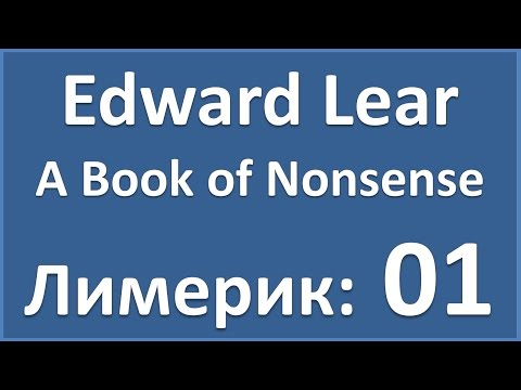 English Poems: Edward Lear - A Book of Nonsense - 01 (лимерик)