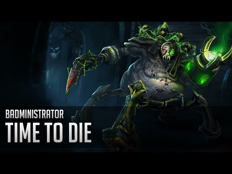 Badministrator - Time to Die (Urgot Tribute song)