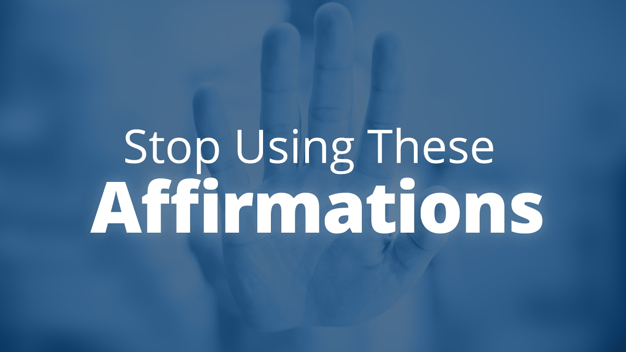 Stop Using These Affirmations Right Now   Jack Canfield