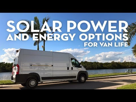 Solar Power And Energy Options For Van Life