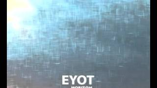 Eyot  - All I Want to Say