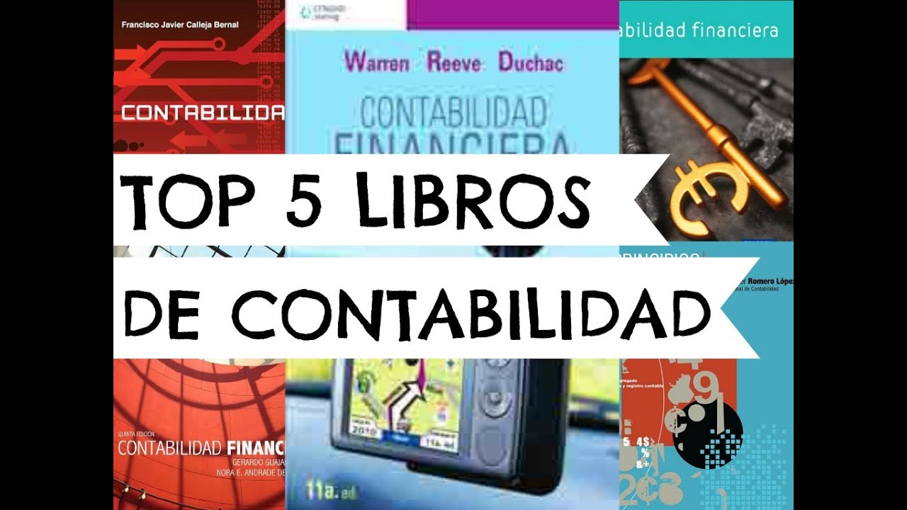Top Ten Libros 2016 Top 5 Libros De Contabilidad Youtube