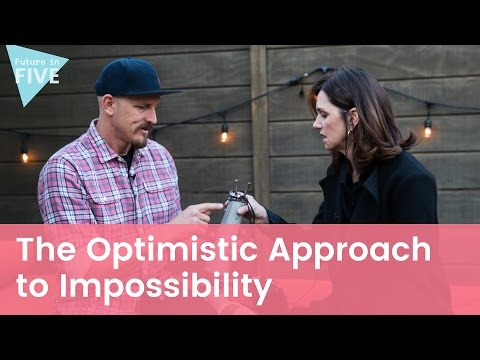The Optimistic Approach to Impossibility l Mick Ebeling on Future in Five