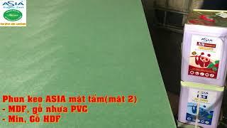 Keo phun ASIA, keo phun dan tam laminate, keo phun dan acrylic