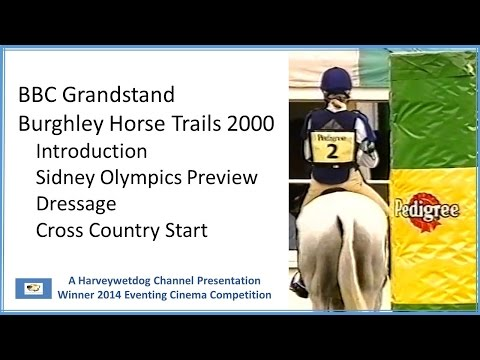 BBC Grandstand Burghley Horse Trials 2000 Part 1