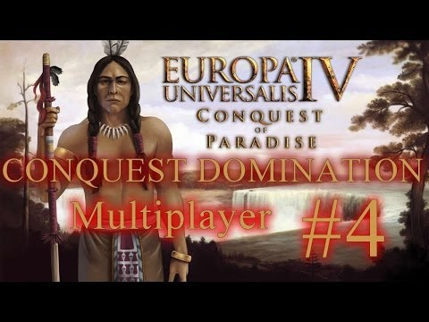 Europa Universalis IV Multiplayer - Conquest of Paradise - Part 4 - Mahican Disaster