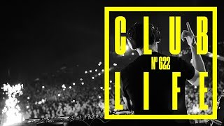 CLUBLIFE by Tiesto Podcast 622 - First Hour