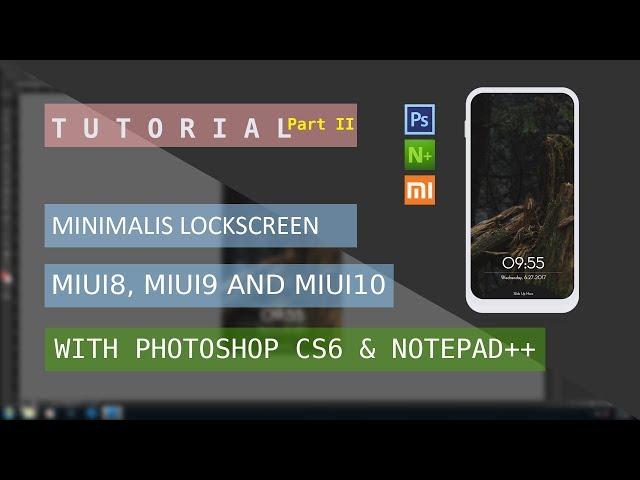 Tutorial Make Simple Lockscreen MIUI8 Part II