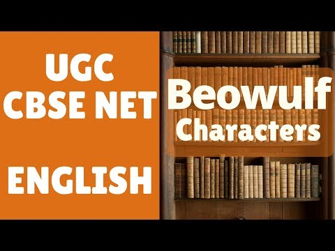 UGC CBSE NET - English | Beowulf Characters | a short notes from YouTube · Duration:  4 minutes 18 seconds