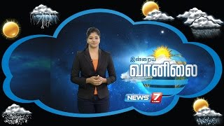 Weather Forecast | 22-08-2016 | News7 Tamil