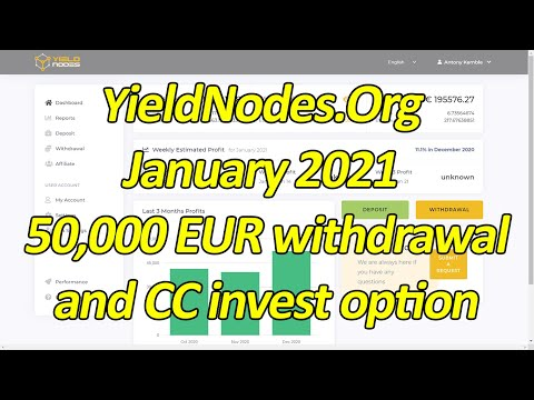 Yield Nodes Review January 2021 (50,000 EUR withdrawal and CC invest options)