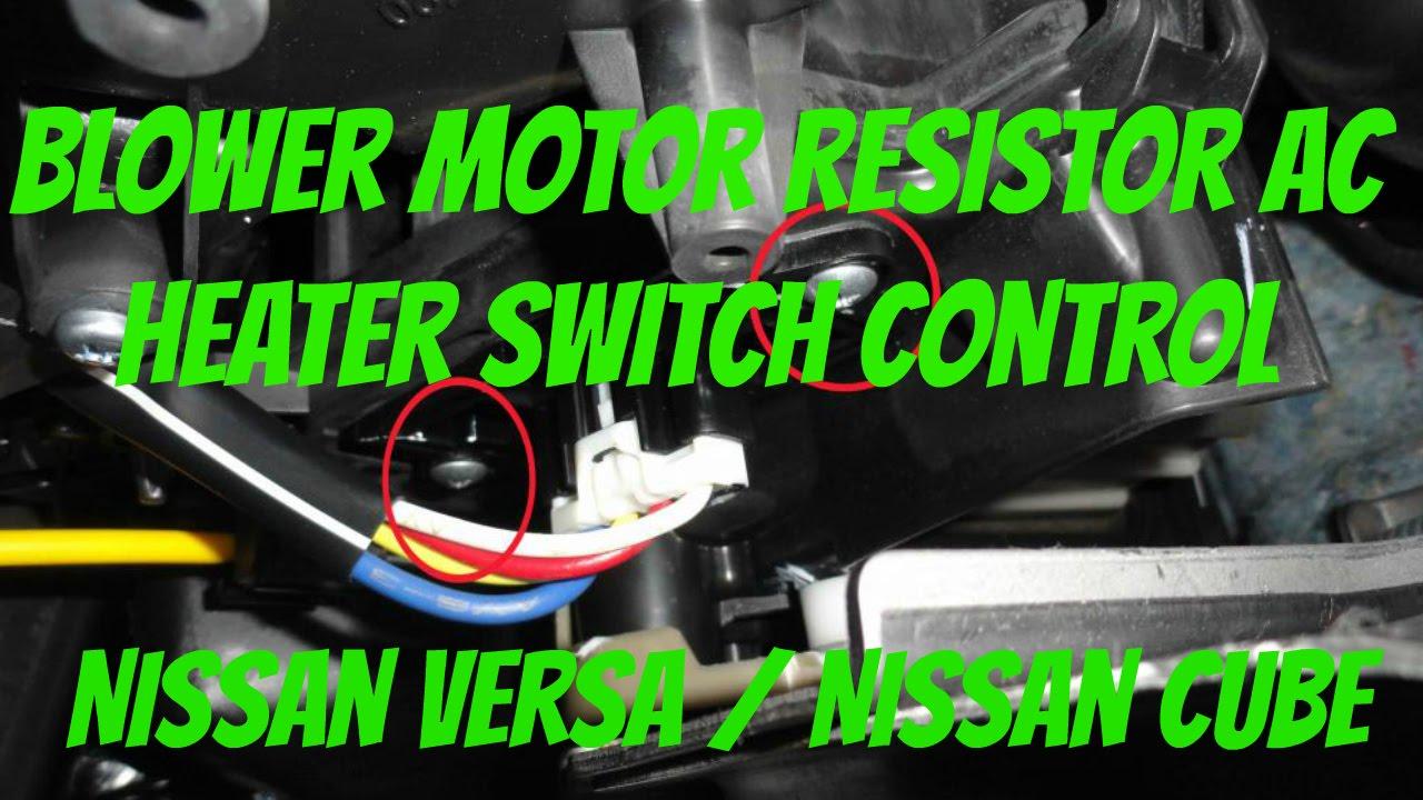 2009 Nissan Cube Wiring Diagram Blower Motor Resistor Nissan Versa Amp Nissan Cube Nissan