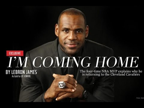 LeBron James  The Legacy  I'm Coming Home ...