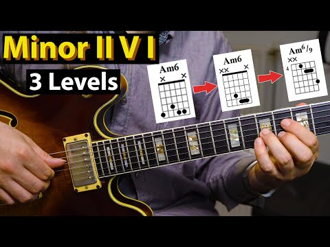 Minor II V I - 3 Levels You Want To Know