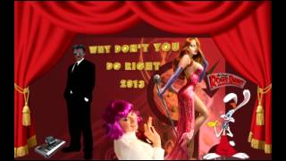 MARY SHAN - WHY DON'T YOU DO RIGHT 2013 (Cover)