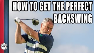How To Get The Perfect Backswing In Golf