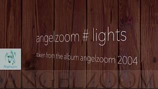 Lights - Lyrics Video - Angelzoom YouTube Videos