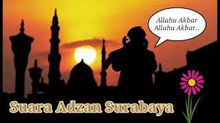 Video Suara Adzan Merdu di Surabaya download MP3, 3GP, MP4, WEBM, AVI, FLV Juli 2018
