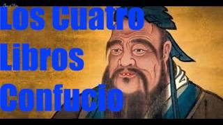 Los Cuatro Libros de Confucio - Ciencia del saber