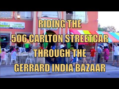 Riding The 506 Gerrard Streetcar Through The Gerrard India Bazaar