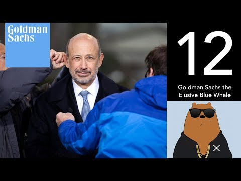 Goldman Sachs the Elusive Blue Whale (XRP World Powered by Ripple - Part 12)