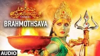 Download Hindi Video Songs - Brahmothsava Full Song | Om Namo Venkatesaya | Nagarjuna, Anushka Shetty | M M Keeravani