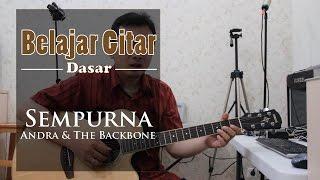 Video Belajar Gitar Lagu - Sempurna (Andra & the Backbone) download MP3, 3GP, MP4, WEBM, AVI, FLV Agustus 2018