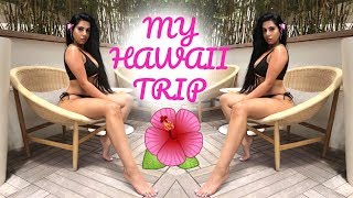 MY TRIP TO HAWAII!! 🌺🌴