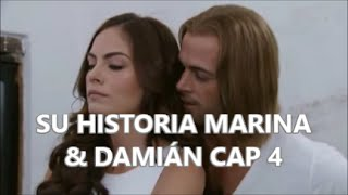 SU HISTORIA MARINA & DAMIÁN CAP 4