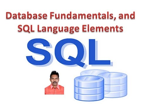 SQL Tutorial 4: Database Fundamentals, and SQL Language Elements