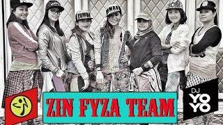 Zumba® Fitness Zin Fyza & Team (Dj Yoyo Sanchez)
