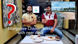 Mangalore Chicken Sukka || Neer Dosa ||  ಮಂಗಳೂರು ಚಿಕನ್ ಕಾಲ್ಚೀಲ