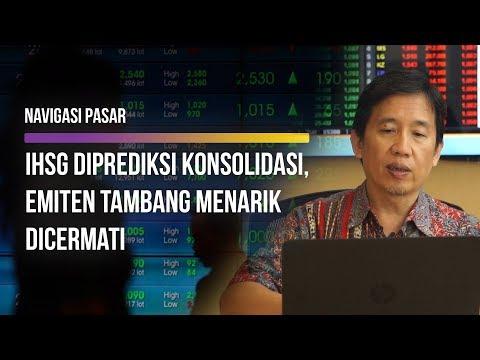 IHSG Diprediksi Konsolidasi, Emiten Tambang Menarik Dicermati | Navigasi Pasar