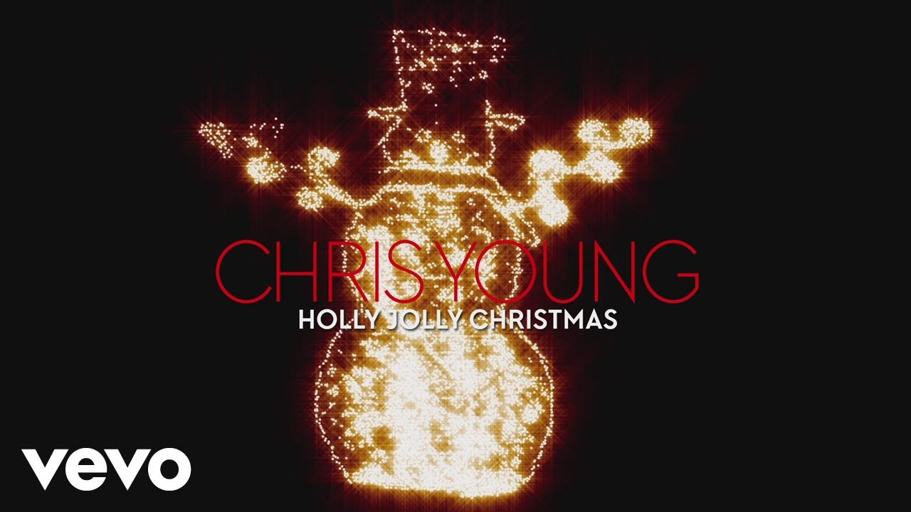 Chris Young Holly Jolly Christmas Audio Chords Chordify