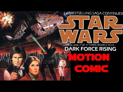 Star Wars: Dark Force Rising. Motion comic Chapter 1