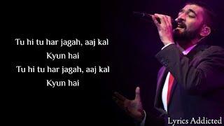 Tu Hi Tu Har Jagah Full Song with Lyrics| Mohammad Irfan| Salman Khan| Jacqueline F| Kick