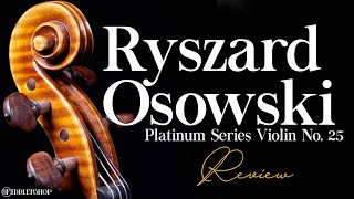 Ryszard Osowski 2020 Platinum Violin Series No. 25